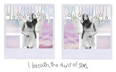 """""""I BREATHE THE DUST OF THE STARS"""" by horanoverniall ❤ liked on Polyvore featuring art and horanoverstopsets"""