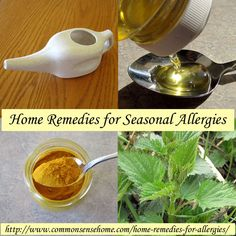 Home remedies for seasonal allergies and hay fever. Natural allergy relief, herbs and supplements that help with allergies, helpful foods.