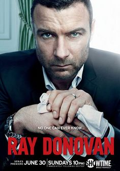 Ray Donovan - absolutely obsessed with this show!