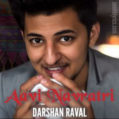 "Lyrics of ""Aavi Navratri"" Gujarati Song sung by Darshan Raval and composed by Rahul Munjariya and released under D Records. Dear Crush, My Crush, Lyric Quotes, Lyrics, Crush Pics, Spread Love, Celebs, Celebrities, Latest Movies"