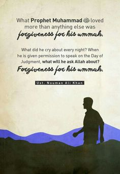 Our beloved Prophet will ask for the forgiveness of his Ummah!