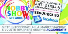 Hobby show (italia) (roma: fevereiro e outubro | milão: março e outubro)