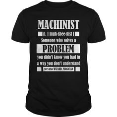 Get yours awesome Machinist Gift Tee Funny Machinist Dictionary Term Shirts & Hoodies.  #gift, #idea, #photo, #image, #hoodie, #shirt, #christmas