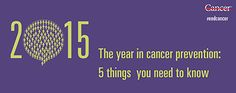 The year in cancer prevention 5 things you need to know | MD Anderson Cancer Center