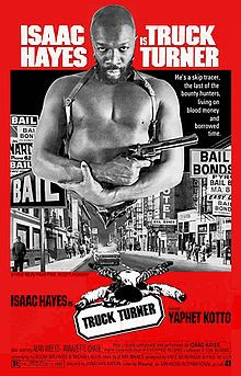 Truck Turner...not as popular as other films but I love it. Especially with Nichelle Nichols (Star trek's Uhura) playing a Madame/Pimp