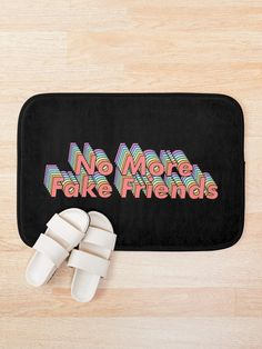 """No More Fake Friends"" Bath Mat by ind3finite 