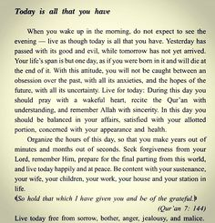 """Alhamdulillah, a lesson from """"Don't be sad"""" by 'Aaidh ibn Abdullah al-Qami. Translated by Faisal ibn Muhammad Shafeeq. Live everyday as if it could be your last, you will see the blessing in everything you do and be more sincere in your worship, in sha Allah."""