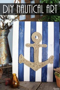 Make your own nautical DIY anchor art with this easy technique. This beachy art will look great in a bathroom or even at a beach house! Nautical Canvas, Nautical Painting, Nautical Art, Nautical Fashion, Nautical Style, Nautical Anchor, Nautical Rope, Vintage Nautical, Anchor Crafts