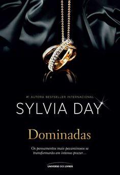 Dominadas (Scandalous Liaisons) – Sylvia Day – #Resenha   O Blog da Mari