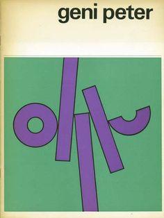 """""""Geni Peter"""" Exhibition Catalog, Cat Nr.489, Stedelijk Museum, Amsterdam., Designed by Wim Crouwel & Jolijn van de Wouw, 1970"""