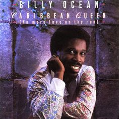 Billy Ocean - Caribbean Queen (No More Love On The Run) UK 12 inch vinyl single Dance Music, My Music, Billy Ocean, Caribbean Queen, Famous Singers, Day For Night, No One Loves Me, Album Covers, First Love