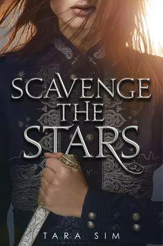 Scavenge the Stars by Tara Sim ya fantasy books Sci Fi Books, Ya Books, Good Books, Books To Read, Miss Peregrine, Saga, Wells, Fantasy Romance, Beautiful Cover