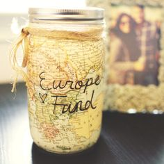"Created this ""Europe Fund"" mason jar to help my boyfriend and I start putting money aside so a few years down the road we have something to work with when we go :) ... i think i'm going to do this x"