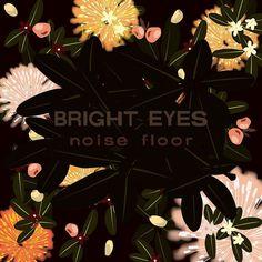 bright eyes - noise floor rarities (1998-2005)