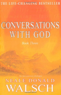 Conversations With God, Book Three