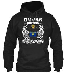 Clackamas, Oregon - My Story Begins
