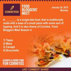 Cornitos Food Bloggers Meet #ContestAlert Answer this simple question and get a chance to win something super special and crunchy  #TriviaAlert #FunwithCornitos