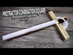 Homemade wooden protractor combination square - YouTube