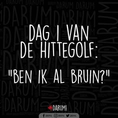 TAG IEMAND DIE ZOU VRAGEN! #darum Dutch Quotes, Quotes For Kids, Happy Life, Quote Of The Day, Qoutes, Summertime, Haha, Humor, Funny