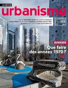 Revue Urbanisme. Nº 388  Sumario: http://www.urbanisme.fr/issue/contents.php?code=388  http://kmelot.biblioteca.udc.es/record=b1179756~S1*gag