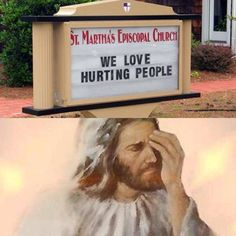 Christian Memes This is how I feel about church signs......