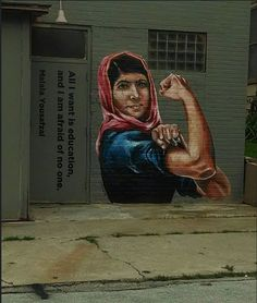 "Artist :Adnat Ronen........................ All I want is education. And I'm afraid of no one."" Malala Yousafzai. #streetArt."