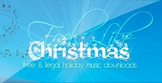 Here is some free and legal Christmas music for you to enjoy.