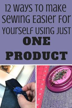 12 Sewing tips surrounding just one household item! Check it out on SeamsandScissors.com! http://www.seamsandscissors.com/make-sewing-easier-using-just-one-product/