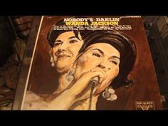 WANDA JACKSON - LOVIN' COUNTRY STYLE - NOBODY'S DARLIN' - VOCALION LP RECORD - YouTube