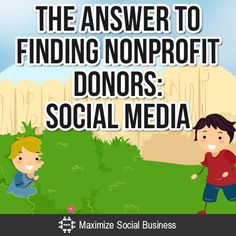The Answer to Finding Nonprofit Donors: Social Media
