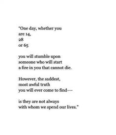 One of the truest, saddest quotes I've seen in awhile.