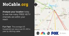 I used NoCable.org to see how I can GET RID OF CABLE. Click to see many FREE over-the-air channels you can get with the right antenna at your home, saving $1,400 a year on average!