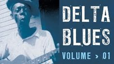 delta blues -2hrs of blues - 41 tracks -YouTube