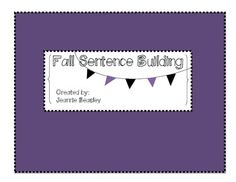 Fall/Halloween Sentence Building Awesome for teaching students to create sentences!!!