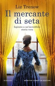 https://www.ibs.it/mercante-di-seta-ebook-liz-trenow/e/9788822714930