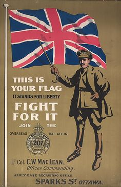 """Canadian WWI Propaganda poster - This would have been a sharp reminder of just what Canada's """"place"""" was during WWI."""