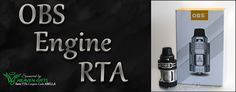 Bella Vapes Reviews: OBS Engine RTA Review