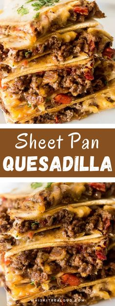 Soft flour tortillas are loaded with ground beef filling, seasoned with Mexican taco seasonings, roasted red peppers, optional homemade salsa and melted gooey cheese. #quesadilla #sheetpanquesadilla #mexicanrecipe #whiskitrealgud @whiskitrealgud   whiskitrealgud.com