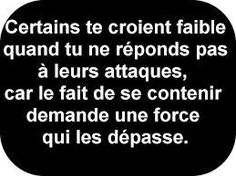 Il faut que je sois plus forte encore The Words, Cool Words, Nurses Week Quotes, Manipulation, French Quotes, Positive Attitude, Zen Attitude, Good Thoughts, Positive Affirmations
