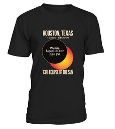 ".    Tshirt quotes: "" Houston, Texas I was there! Monday August 21 2017 2:25 PM 73% Eclipse of the Sun "". Huge lifetime event this summer, the United States total solar eclipse. Awesome graphic t-shirt. Click brand name other cities   Prepare for viewing the upcoming U.S. solar eclipse with glasses and your friends and family. The moon will pass completely between the sun and the earth. This tshirt is a great gift or communicative keepsake to warm your heart in years to come."