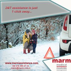 24/7 assistance is just 1 click away...  www.marmassistance.com +90 216 560 07 24 marm@marm.com.tr