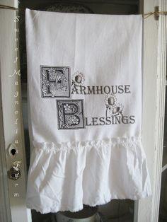 Flour Sack Kitchen Towel .Farmhouse Blessings ...for your Home, Farmhouse or Cottage. $16.00, via Etsy.