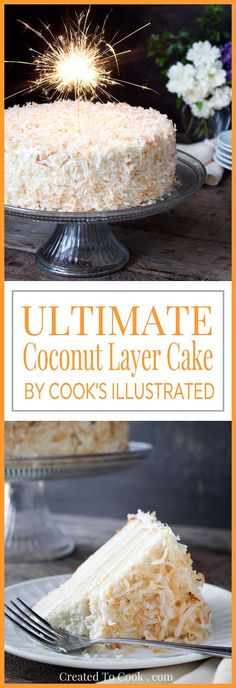 PACKED with Coconut Flavor, this MOIST Cake has a CREAMY, NOT-TOO-SWEET, Cream. This is the Coconut Cake of YOUR DREAMS. Adapted From Americas Test Kitchen & Cook's Illustrated