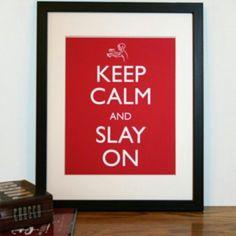 Want.  Take.  Have #BuffyTheVampireSlayer #KeepCalm