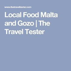 Local Food Malta and Gozo   The Travel Tester