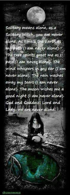Im never alone