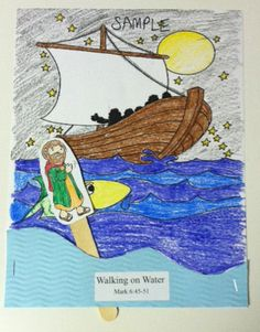 Bible Story: Walking on Water (Mark 6:45-51) Supplies: A coloring page of a boat; a separate sheet of paper cut into the shape of water; a figure of Jesus printed and cut out; a popsicle stick; glue; stapler.