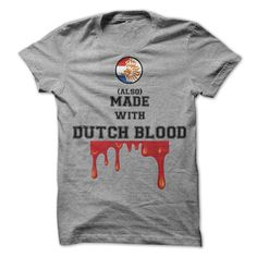 Made with Dutch blood