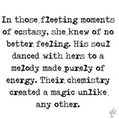 His soul danced with hers to a melody made purely of energy.