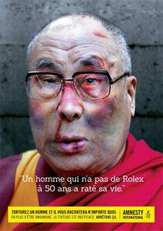 Amnesty International - La torture vous fait dire n'importe quoi - Dalaï Lama